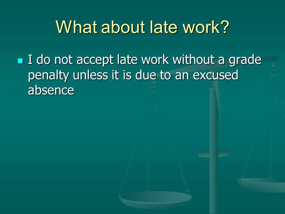 What about late work.