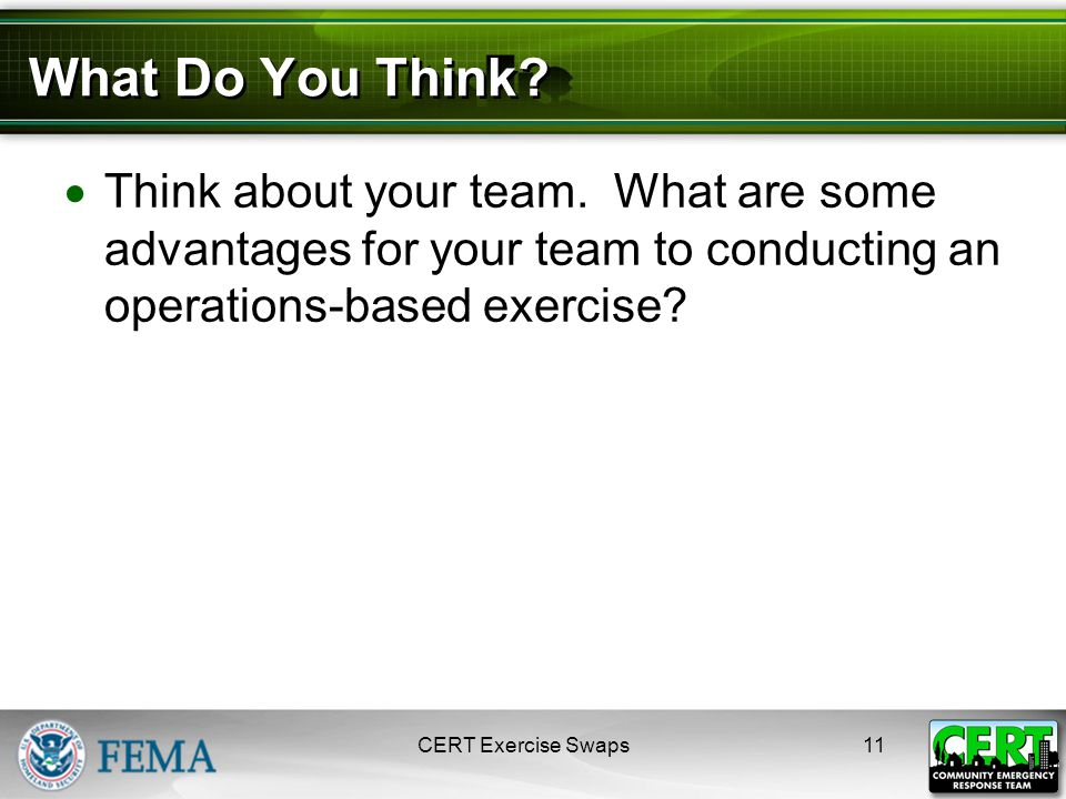 What Do You Think. Think about your team.