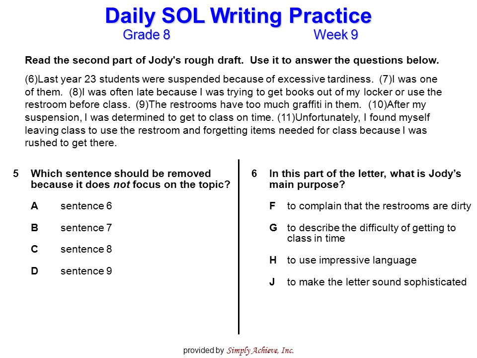 Grade 8Week 9 Daily SOL Writing Practice provided by Simply Achieve, Inc. Read the second part of Jody's rough draft. Use it to answer the questions b