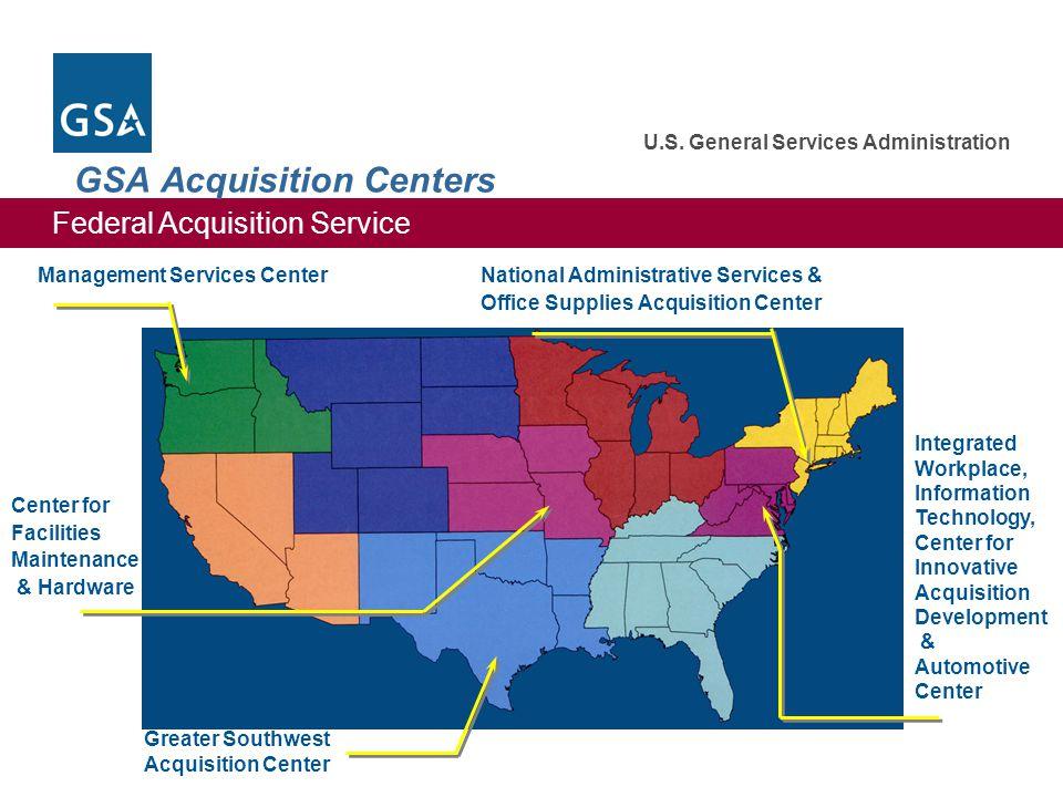 Federal Acquisition Service U.S. General Services Administration GSA Acquisition Centers Management Services Center Center for Facilities Maintenance
