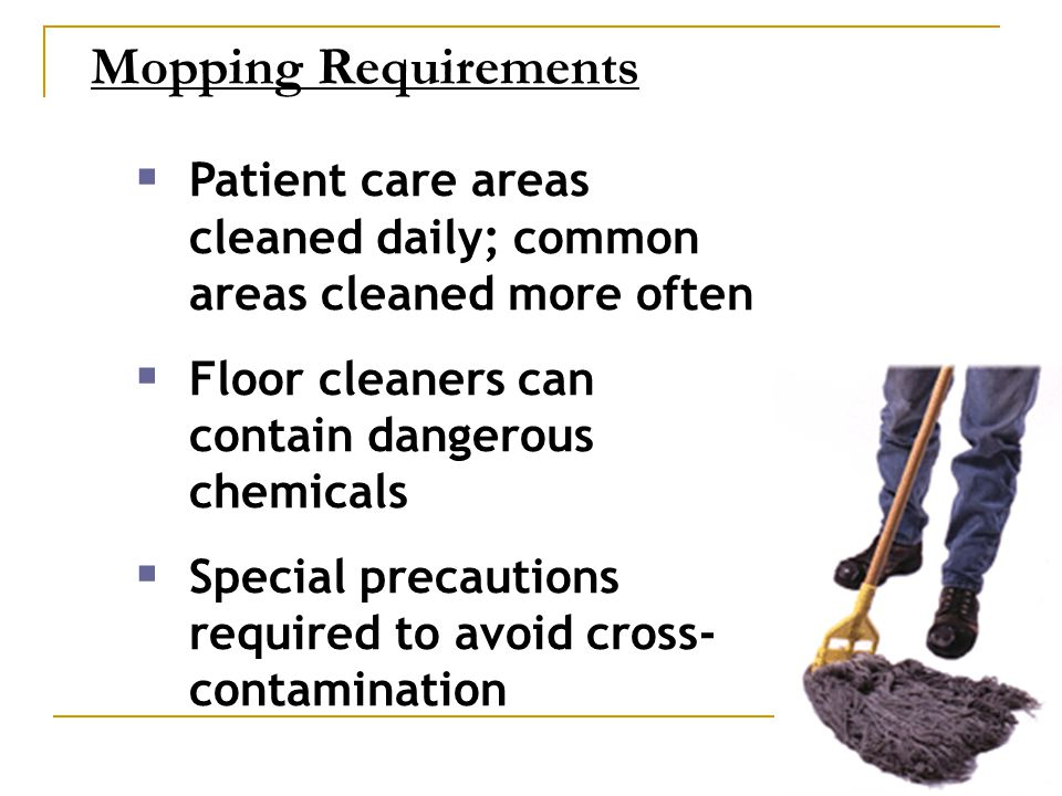 Cost Analysis: Labor Costs Conventional Wet Loop Mops  20 rooms cleaned per 8 hour shift  $12 per hour  $480 per 100 rooms  22 rooms cleaned per 8 hour shift  $12 per hour  $436 per 100 rooms Microfiber Mops