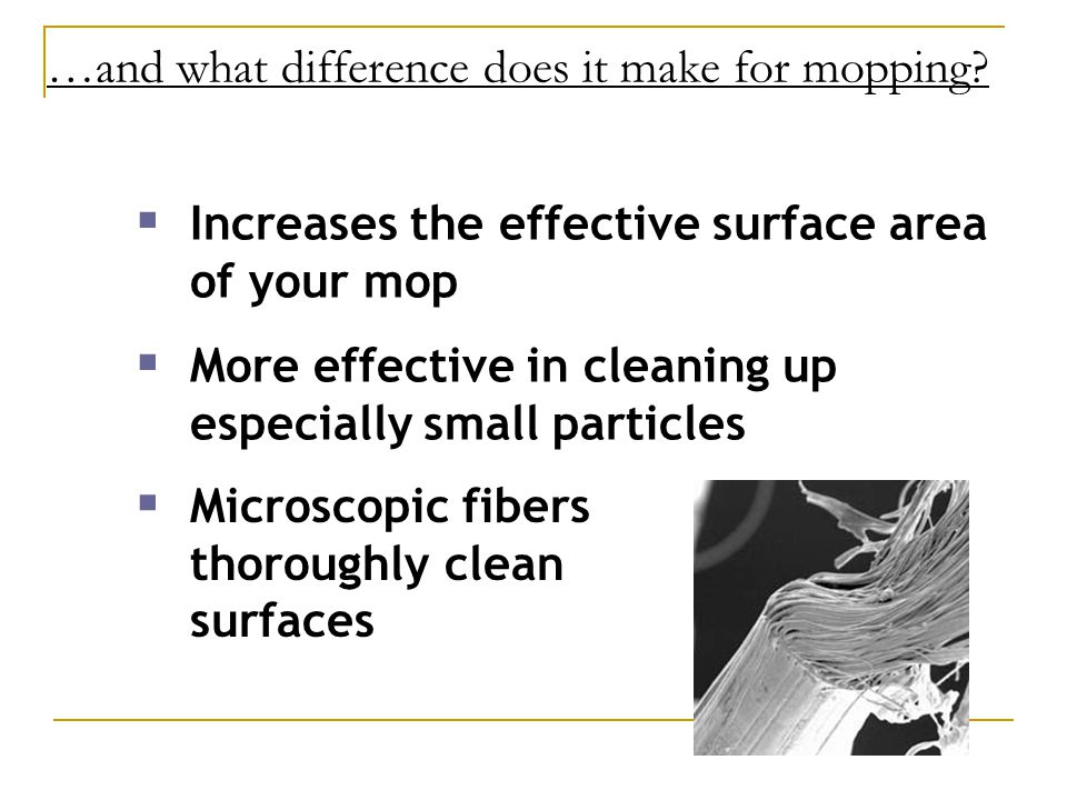 …and what difference does it make for mopping.