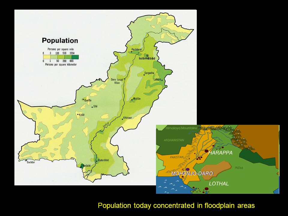 Population today concentrated in floodplain areas