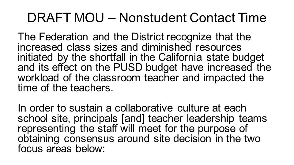 DRAFT MOU – Nonstudent Contact Time The Federation and the District recognize that the increased class sizes and diminished resources initiated by the
