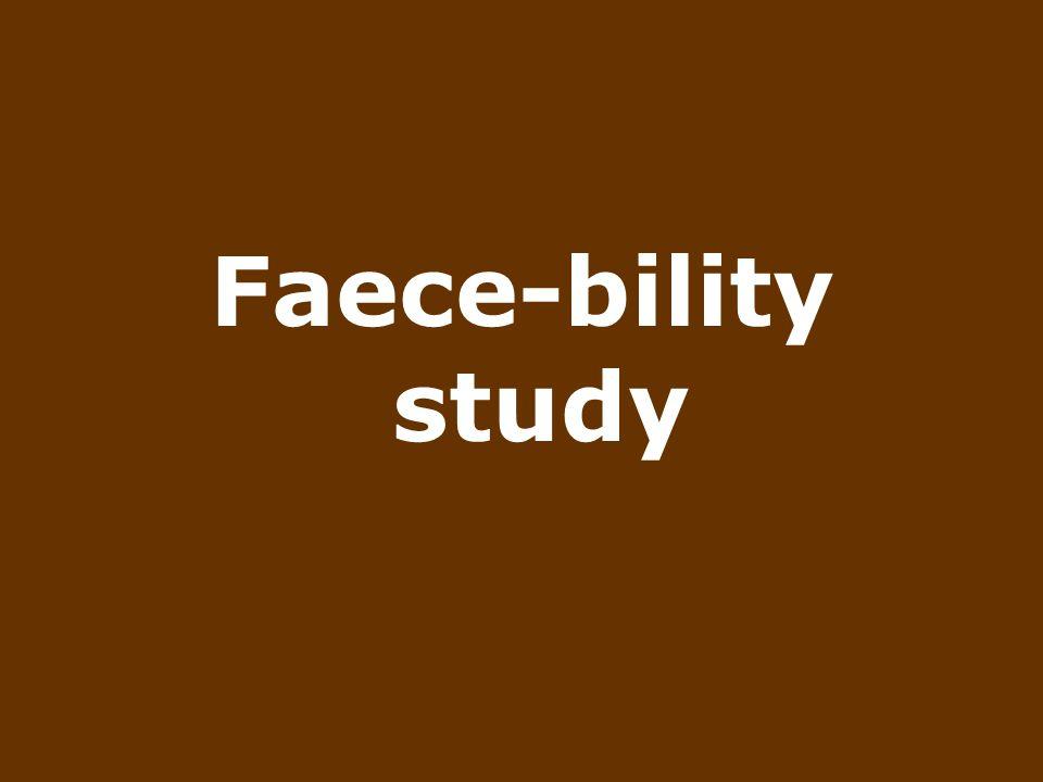 Faece-bility study