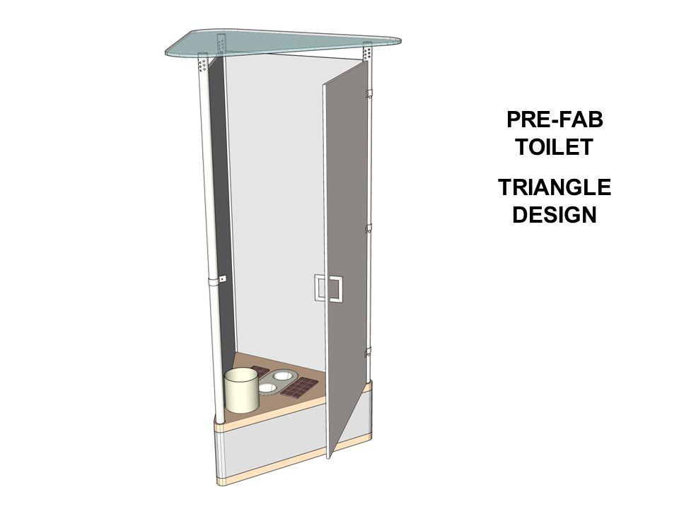 PRE-FAB TOILET TRIANGLE DESIGN