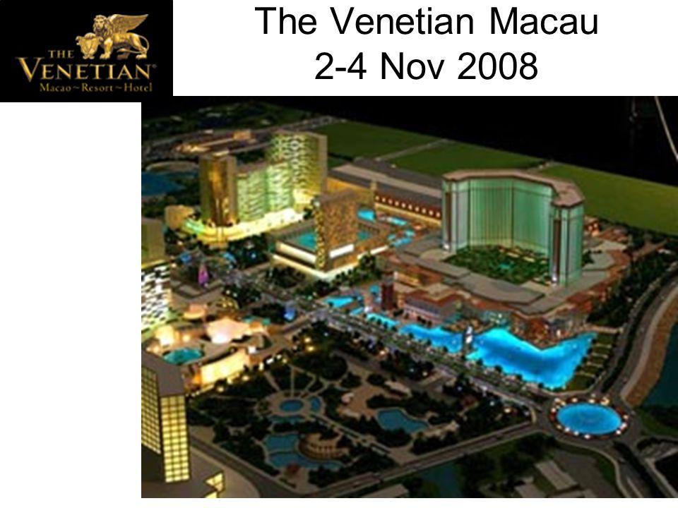 The Venetian Macau 2-4 Nov 2008