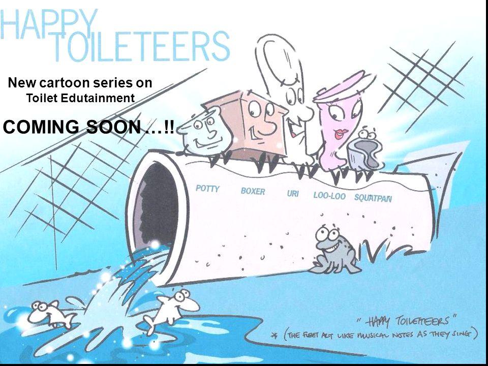 New cartoon series on Toilet Edutainment COMING SOON…!!