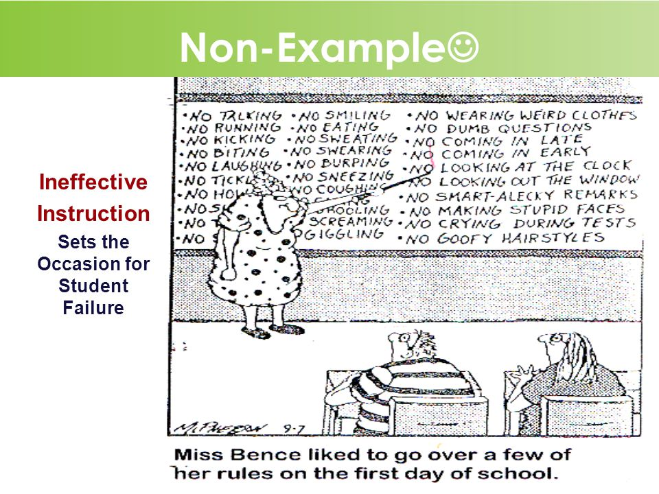 12 Non-Example Ineffective Instruction Sets the Occasion for Student Failure