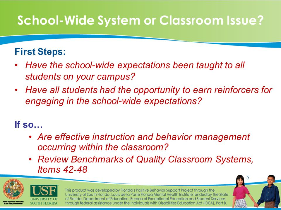 5 School-Wide System or Classroom Issue.