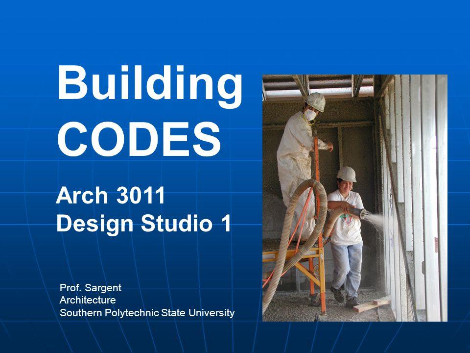 Building CODES Arch 3011 Design Studio 1 Prof.