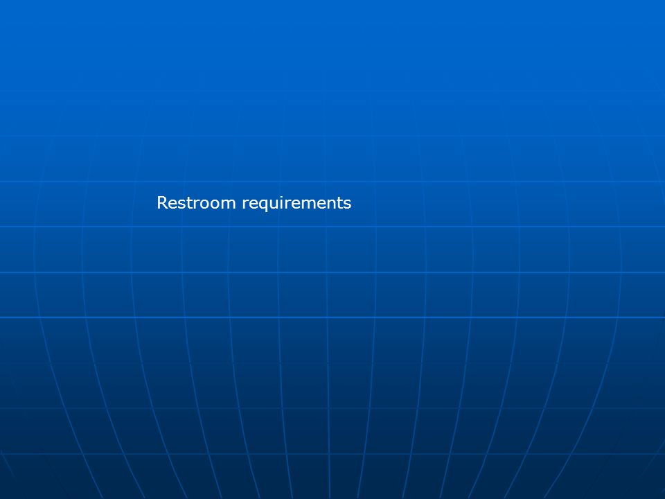 Restroom requirements