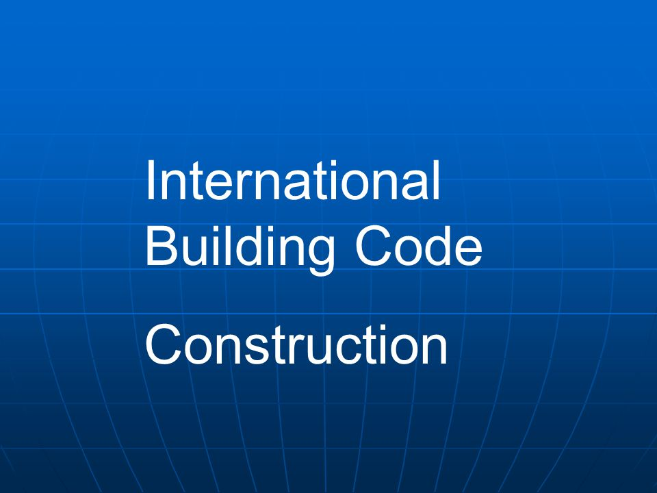 International Building Code Construction