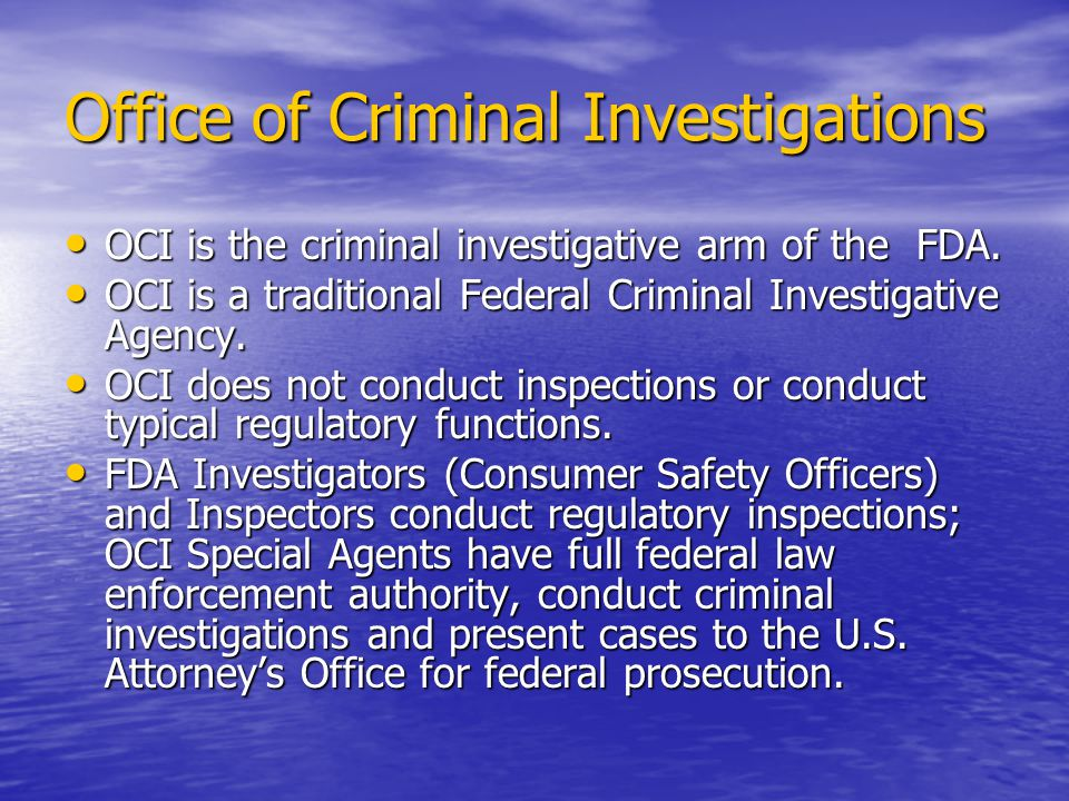 If you suspect tampering Call FDA/OCI immediately Call FDA/OCI immediately –Even if only a mere suspicion – let us do our job and reduce your liability –Don't wait until someone gets hurt –Collect and segregate evidence – chain of custody – but don't talk to suspect and don't conduct a full investigation Press/Discovery Issues Press/Discovery Issues –Why it is better to be a part of the solution instead of being part of the problem