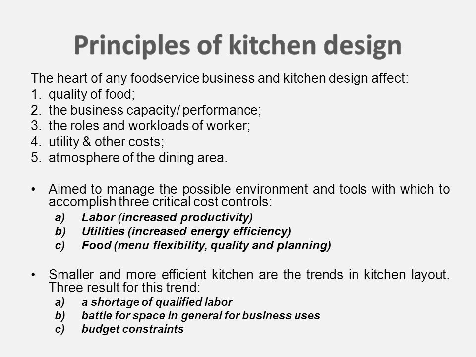 The heart of any foodservice business and kitchen design affect: 1.