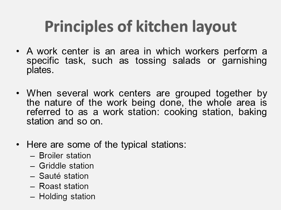 A work center is an area in which workers perform a specific task, such as tossing salads or garnishing plates.