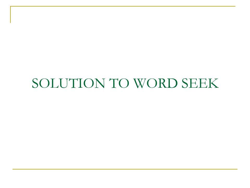 SOLUTION TO WORD SEEK