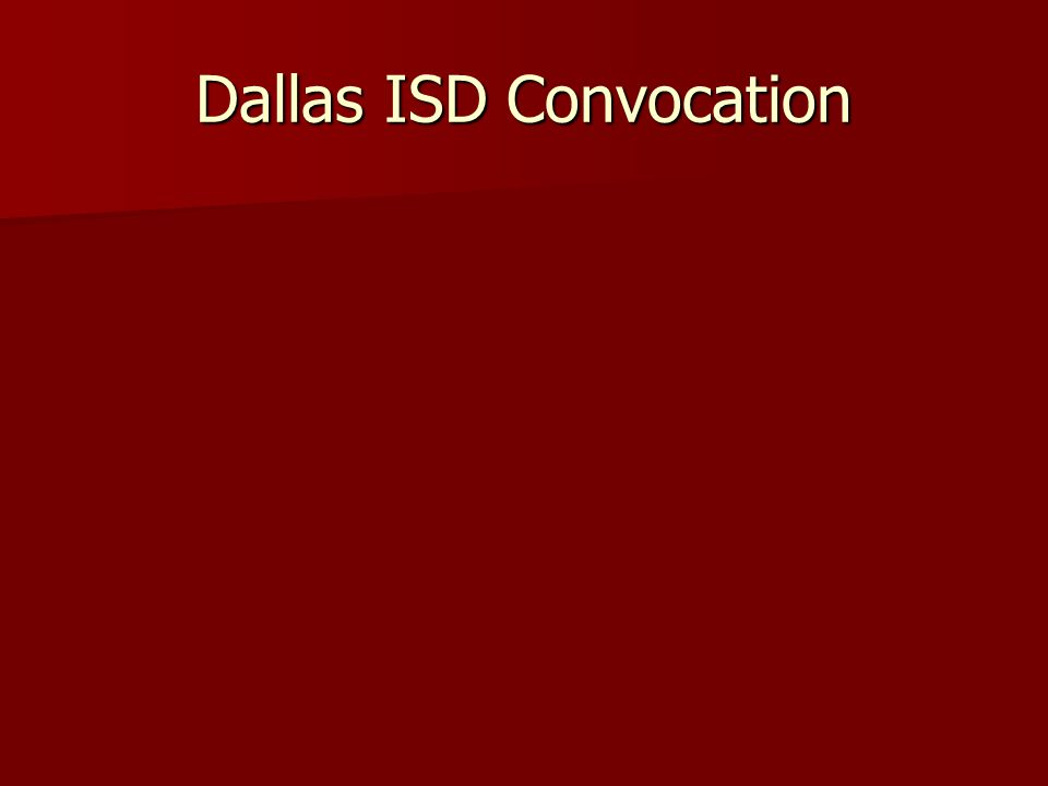 Dallas ISD Convocation
