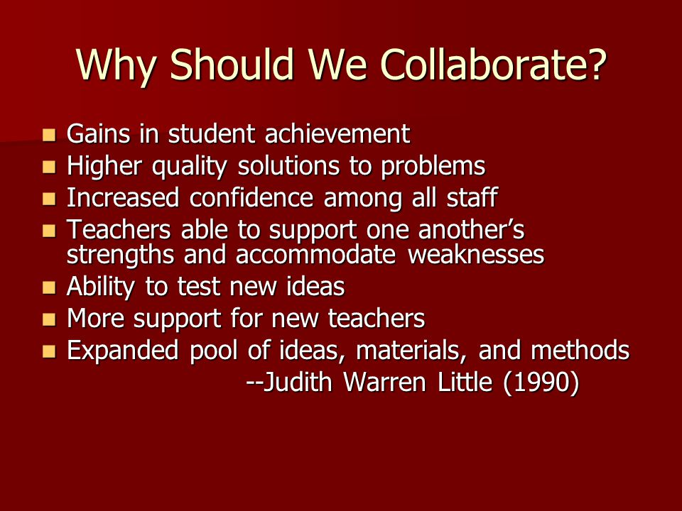 Why Should We Collaborate.