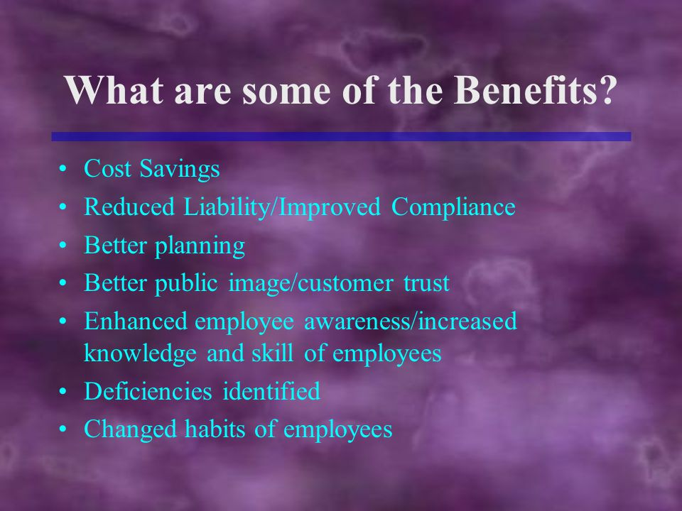 What are some of the Benefits.