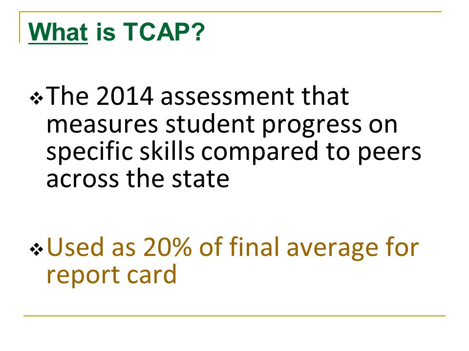 What is TCAP.