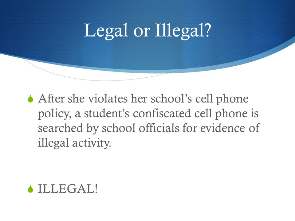 Legal or Illegal.