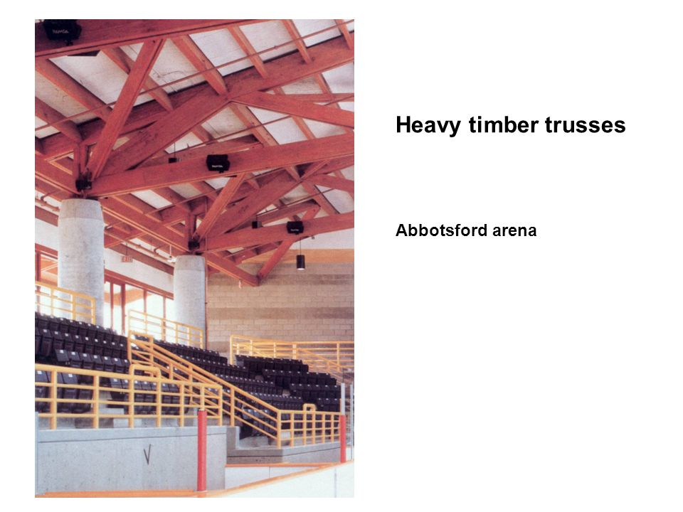 Heavy timber trusses Abbotsford arena