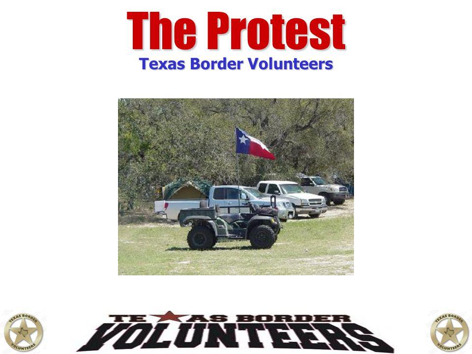 The Protest Texas Border Volunteers