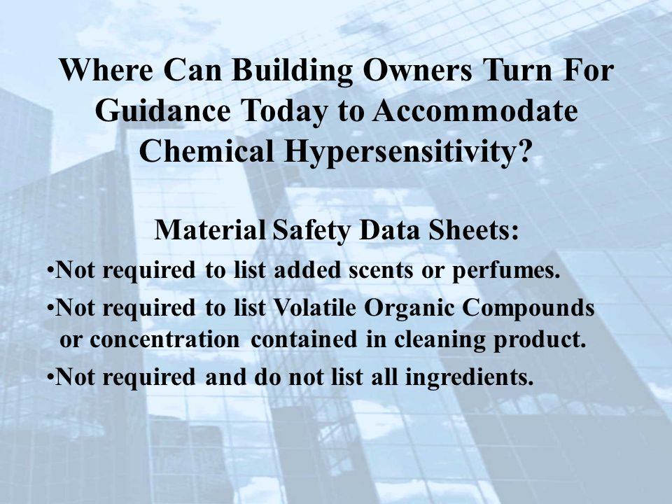 Material Safety Data Sheets: Not required to list added scents or perfumes.