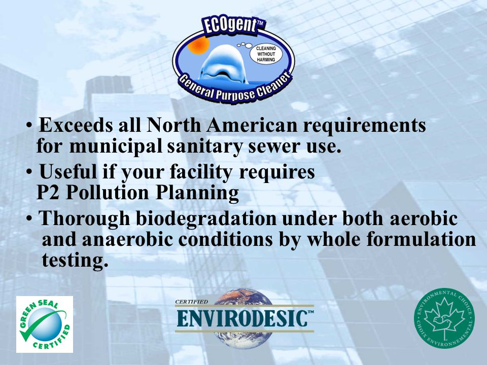 Exceeds all North American requirements for municipal sanitary sewer use.