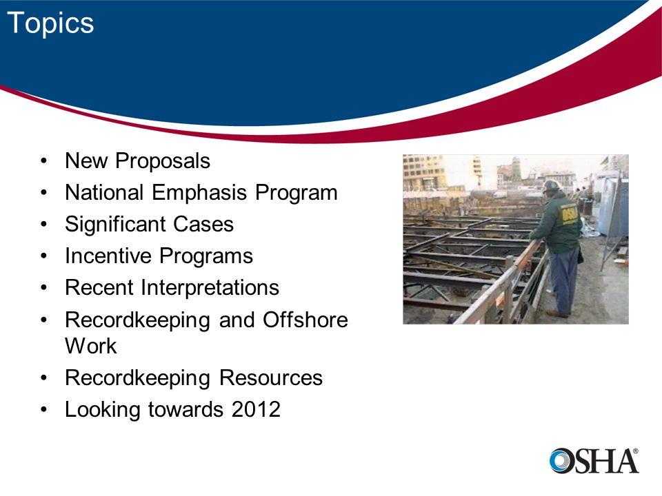 Recordkeeping Resources http://www.osha.gov/pls/oshaweb/owadisp.show_document?p_table =DIRECTIVES&p_id=3205