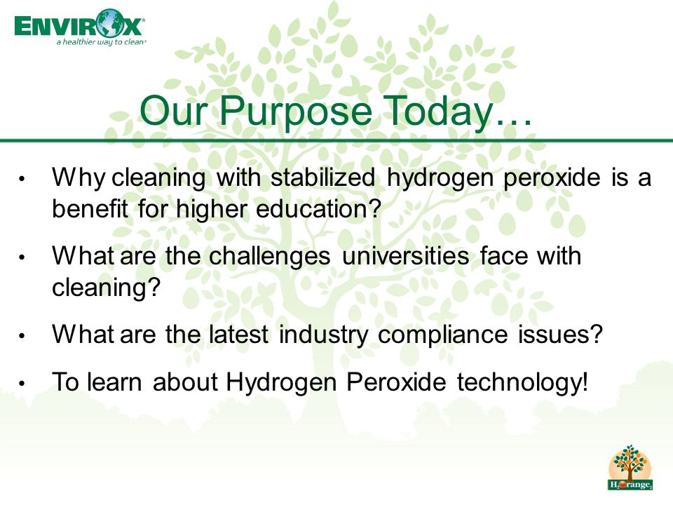 Why cleaning with stabilized hydrogen peroxide is a benefit for higher education? What are the challenges universities face with cleaning? What are th