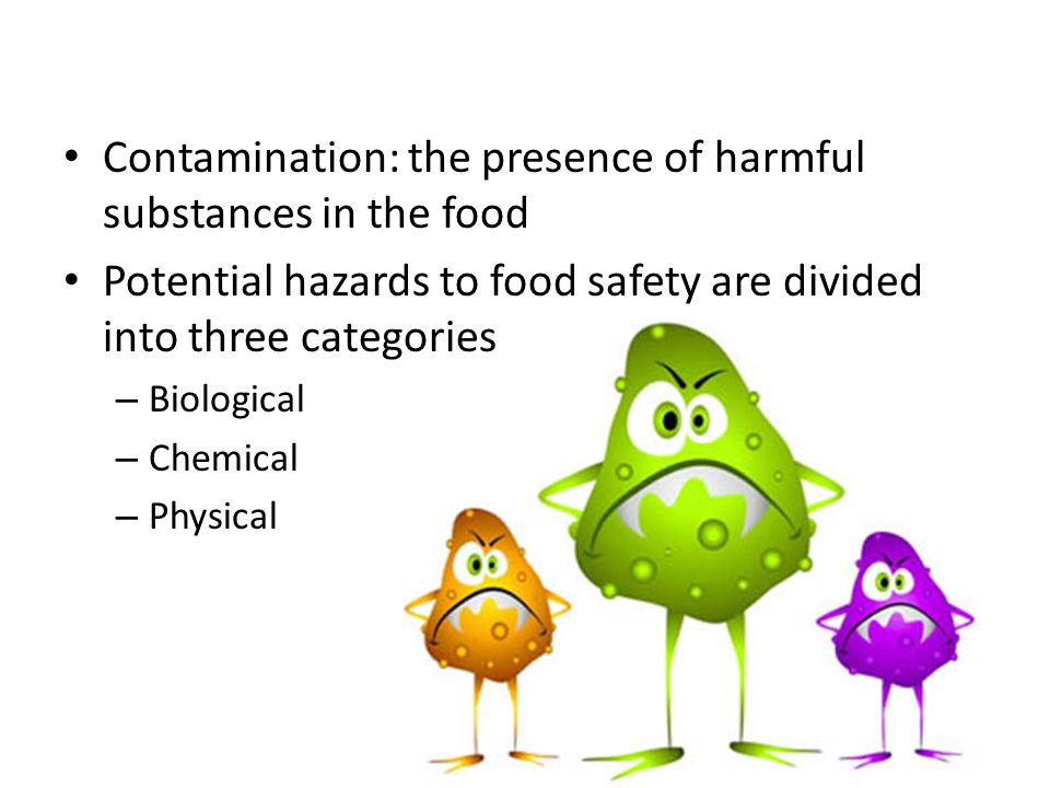 Pathogens are the greatest threat to food safety.