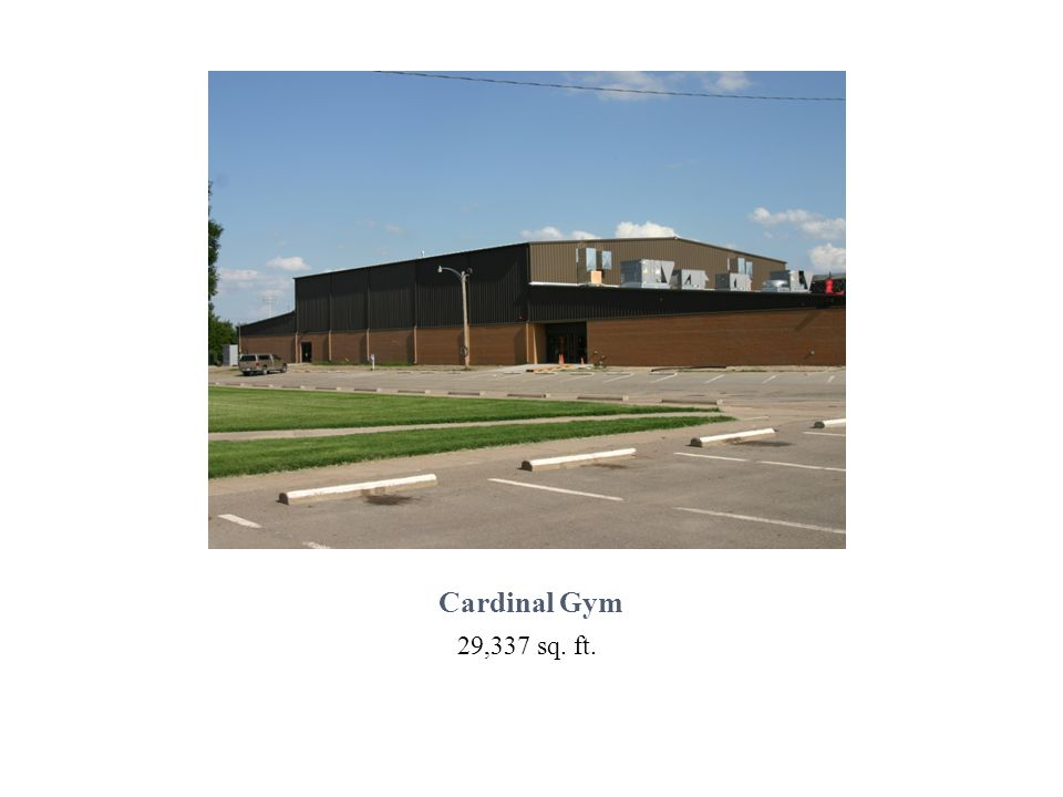 Cardinal Gym 29,337 sq. ft.