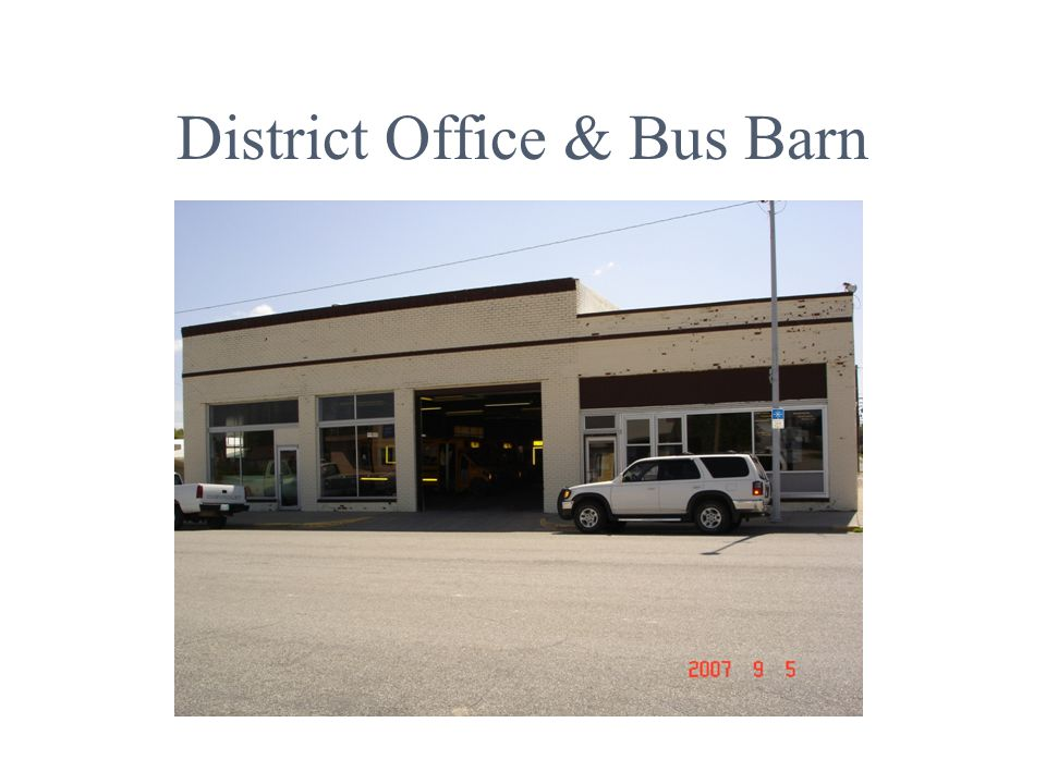 District Office & Bus Barn