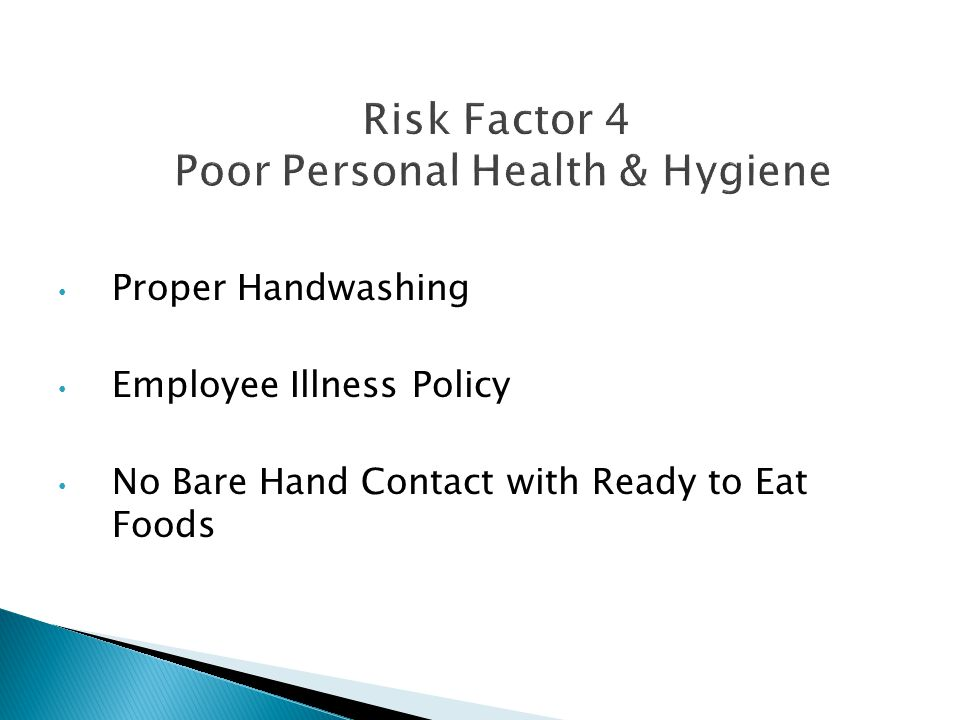 Proper Handwashing Employee Illness Policy No Bare Hand Contact with Ready to Eat Foods