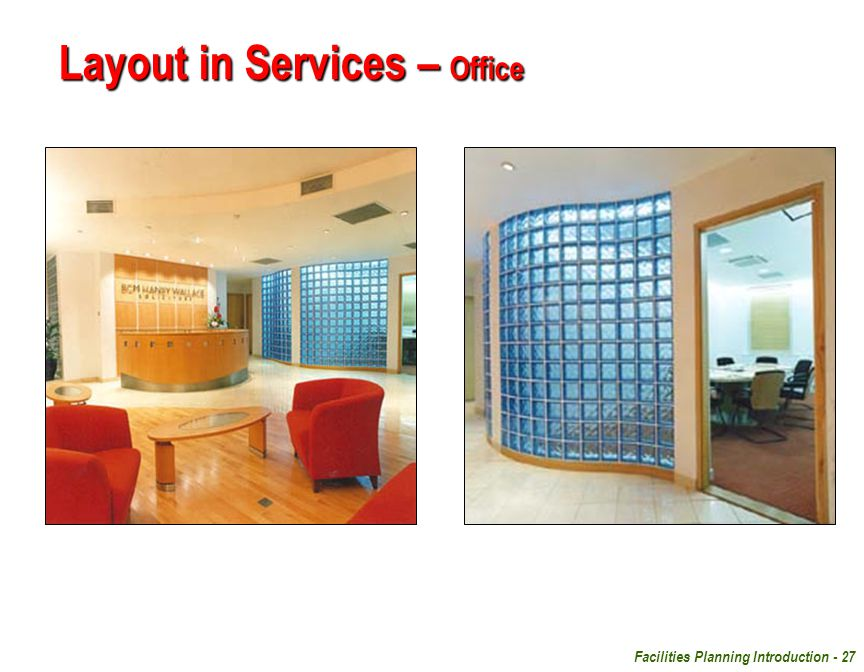 Facilities Planning Introduction - 27 Layout in Services – Office