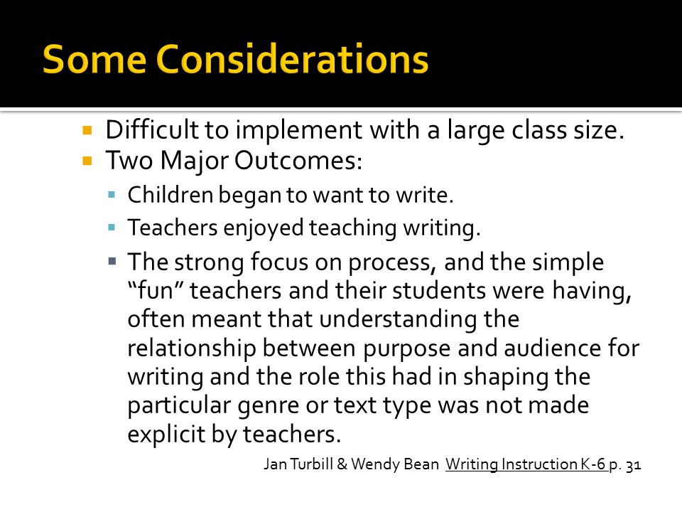  Difficult to implement with a large class size.