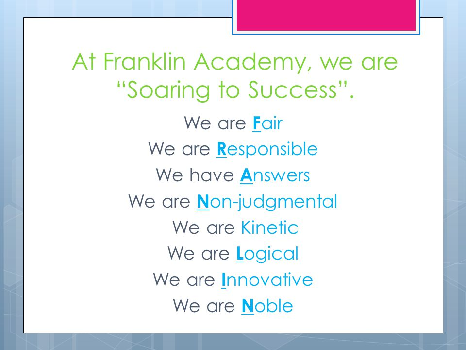 At Franklin Academy, we are Soaring to Success .