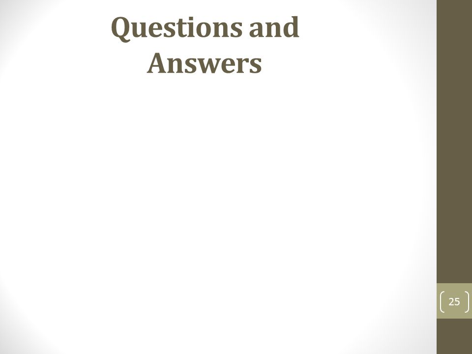 25 Questions and Answers