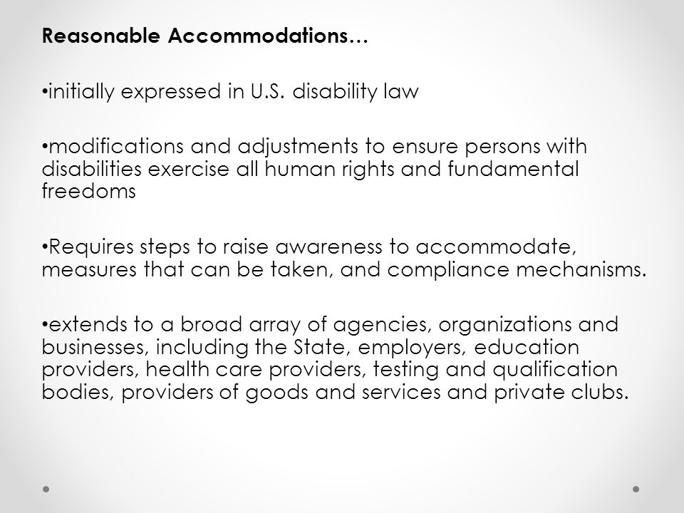 Reasonable Accommodations… initially expressed in U.S.
