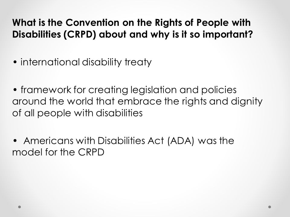 What is the Convention on the Rights of People with Disabilities (CRPD) about and why is it so important.