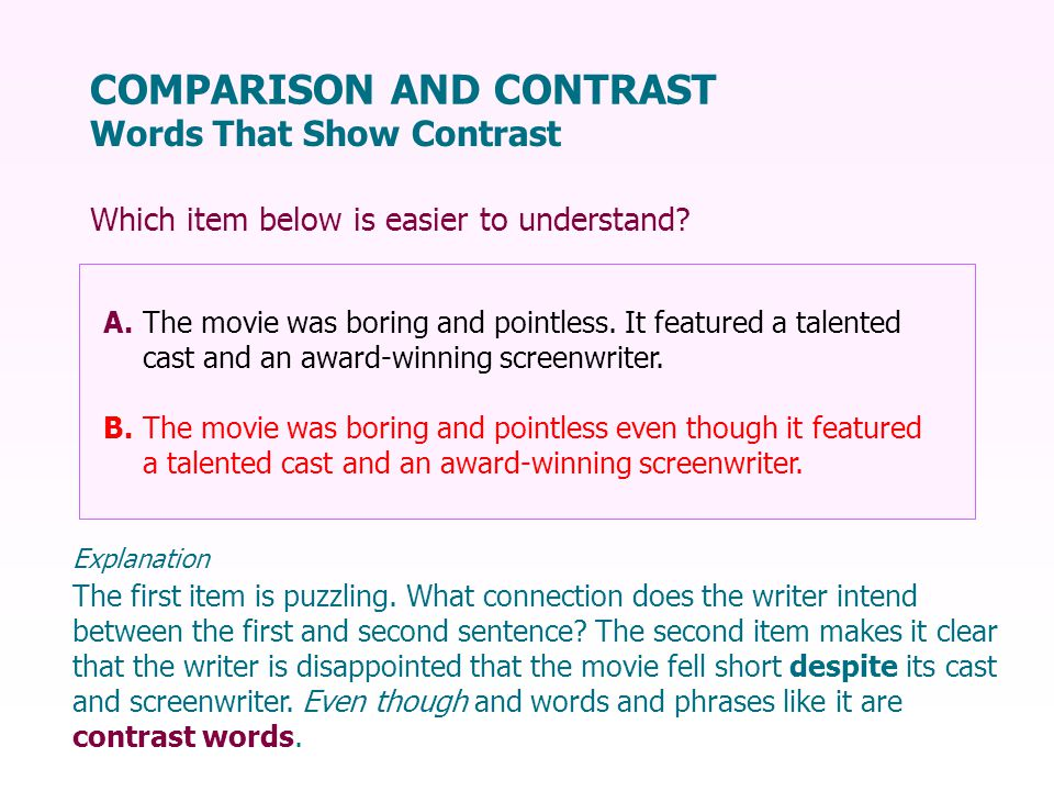COMPARISON AND CONTRAST Words That Show Contrast The first item is puzzling.
