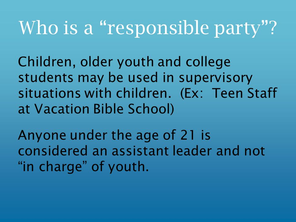 Who is a responsible party .