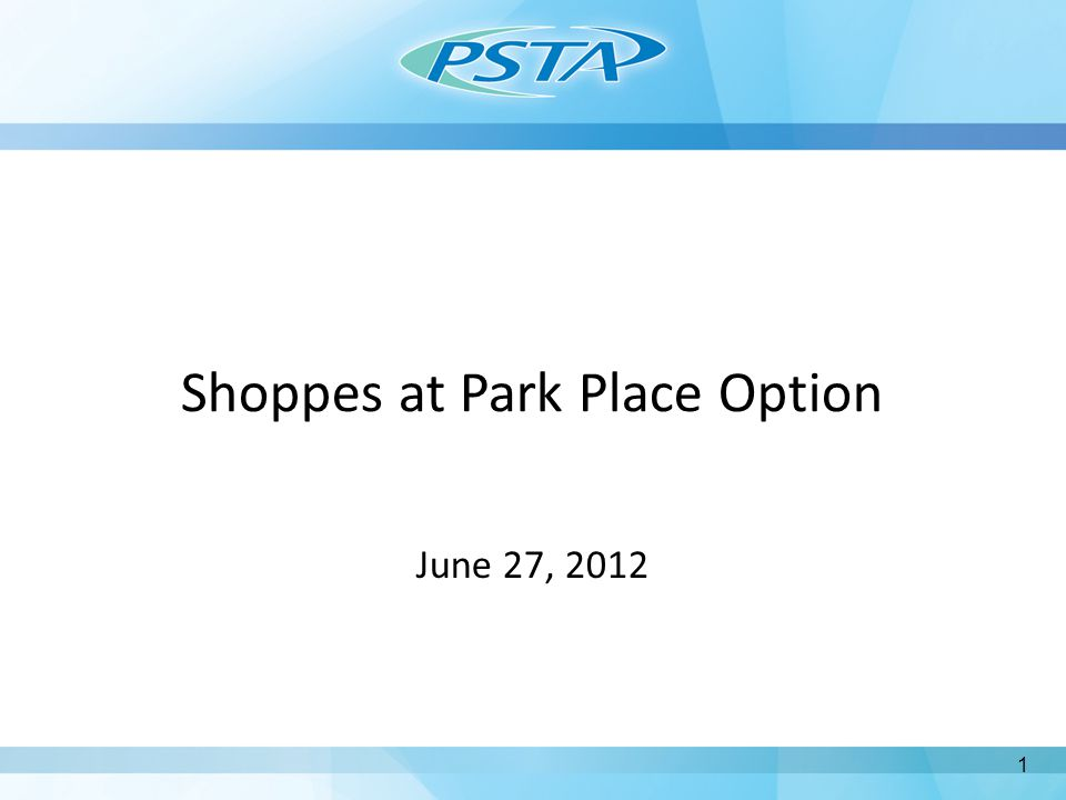 Shoppes at Park Place Option June 27, 2012 1