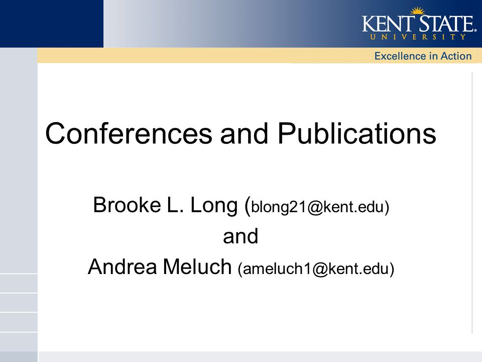 Conferences and Publications Brooke L.