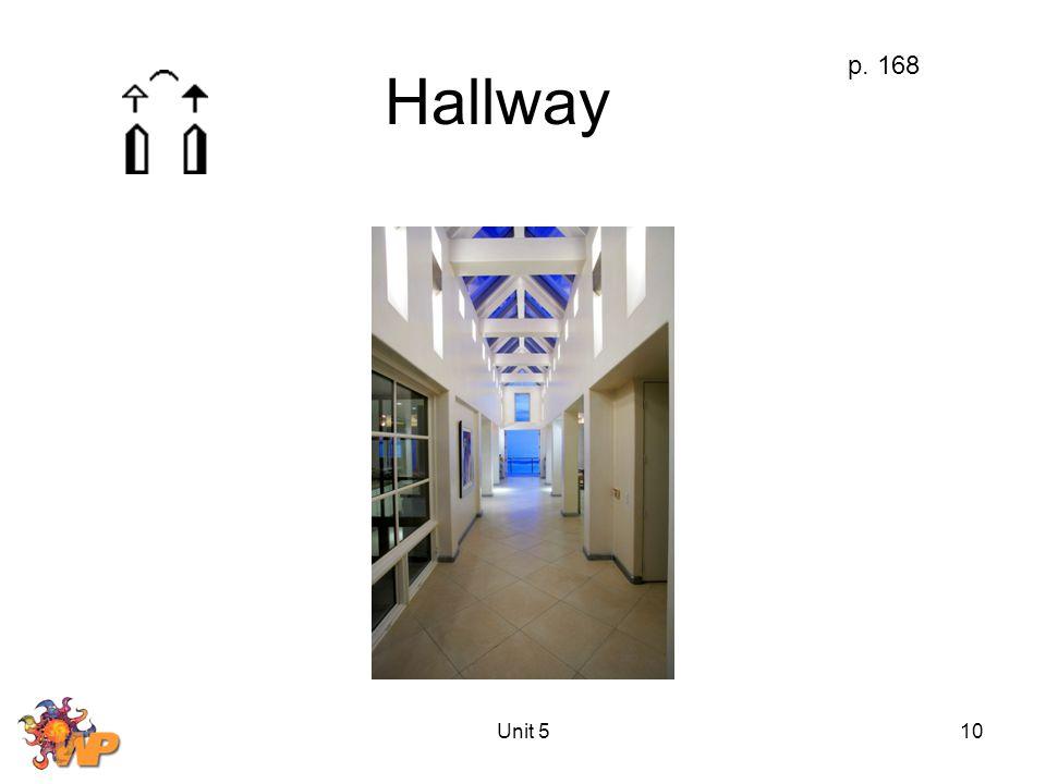 Unit 510 Hallway p. 168