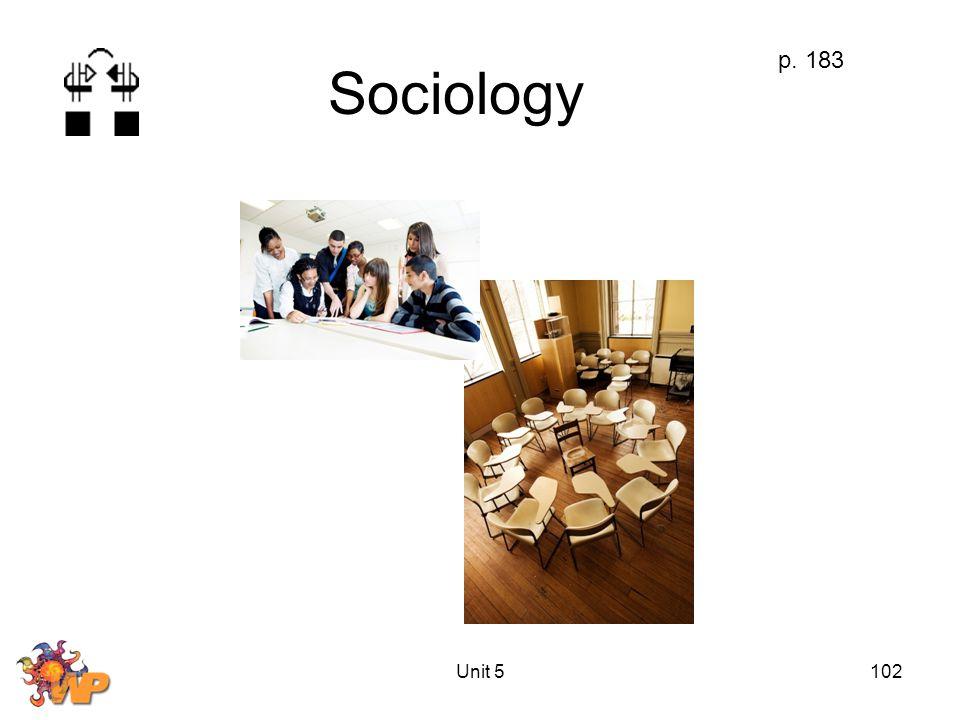 Unit 5102 Sociology p. 183