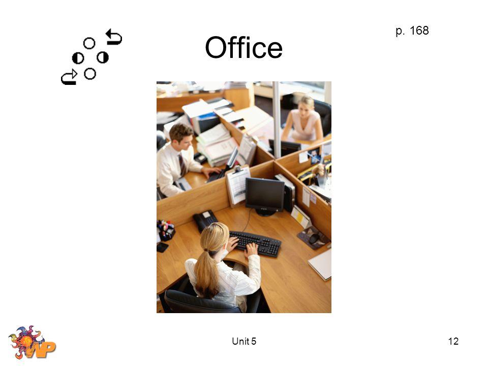 Unit 512 Office p. 168