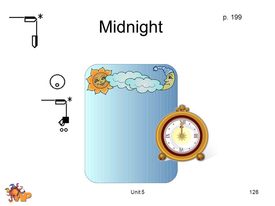 Unit 5126 Midnight p. 199